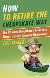 How-to-Retire-the-Cheapskate-Way-by-Jeff-Yeager-245x380